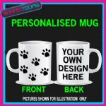 PERSONALISED DOG PAWS FUNNY BIRTHDAY MUG - 150552563821